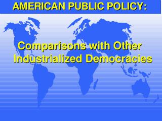 Comparisons with Other Industrialized Democracies