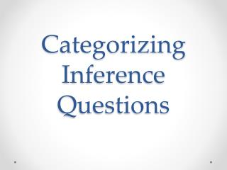 Categorizing Inference Questions