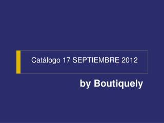 Catálogo  17 SEPTIEMBRE 2012
