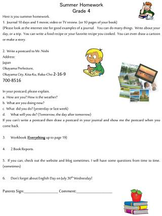 Summer Homework Grade 4 Here is you summer homework.