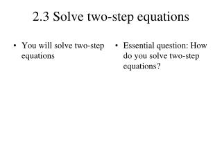 2.3 Solve two-step equations