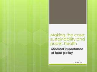 Making the case: sustainability and public health