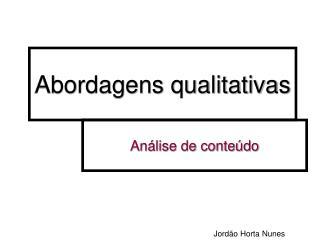 Abordagens qualitativas
