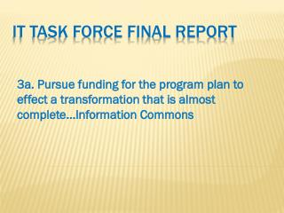 IT Task Force Final Report
