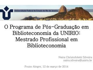 O Programa de Pós-Graduação em Biblioteconomia da UNIRIO: Mestrado Profissional em Biblioteconomia