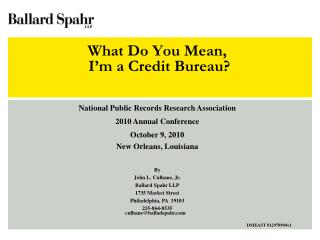 What Do You Mean,  I'm a Credit Bureau?