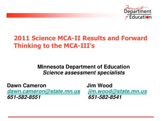 2011  Science MCA-II Results and Forward Thinking to the MCA-III�s