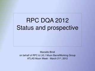 RPC DQA 2012  Status and prospective