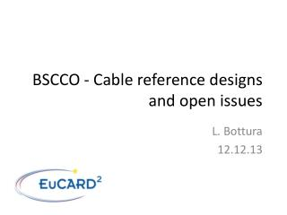 BSCCO - Cable reference designs and open issues