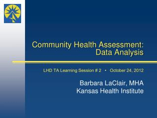 Community Health Assessment: Data Analysis