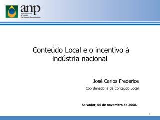 José Carlos  Frederice Coordenadoria de Conteúdo Local