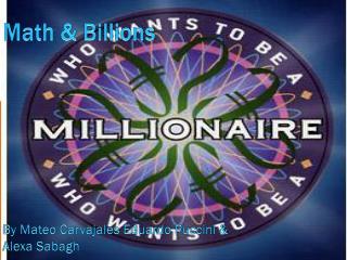 Math  &  Billions