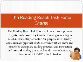 The Reading Reach Task Force  Charge