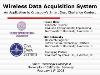 Wireless Data Acquisition System  An Application to Crossbow s Smart Dust Challenge Contest