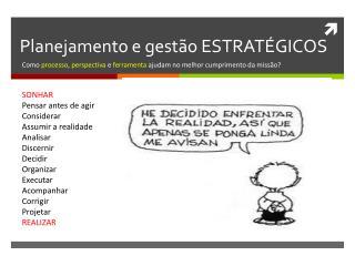Planejamento e gestão ESTRATÉGICOS
