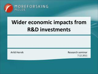 Wider economic impacts from R&D investments