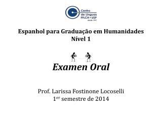 Espanhol para Gradua��o em Humanidades N�vel 1
