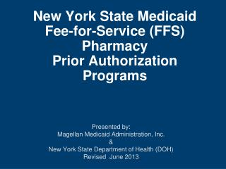 New York State Medicaid  Fee-for-Service FFS Pharmacy  Prior Authorization Programs