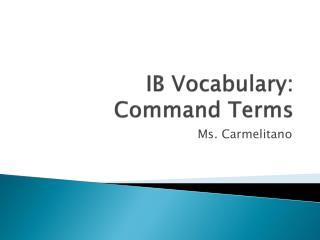 IB Vocabulary: Command Terms