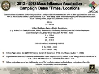 2012 -  2013 Mass Influenza Vaccination Campaign  Dates / Times / Locations