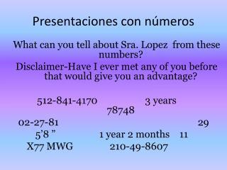 Presentaciones con números