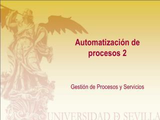 Automatización de procesos 2