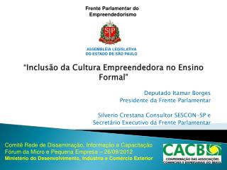 """"""" Inclusão da Cultura Empreendedora no Ensino Formal """""""