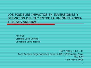 LOS POSIBLES IMPACTOS EN INVERSIONES Y SERVICIOS DEL TLC ENTRE LA UNI N EUROPEA Y PAISES ANDINAS