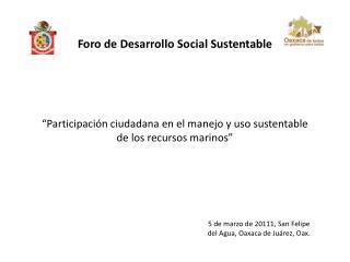 """""""Participación ciudadana en el manejo y uso sustentable de los recursos marinos"""""""