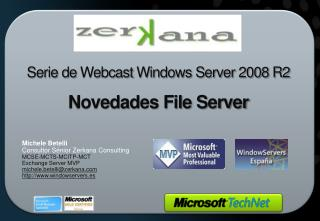 Serie de  Webcast  Windows Server 2008 R2 Novedades File Server