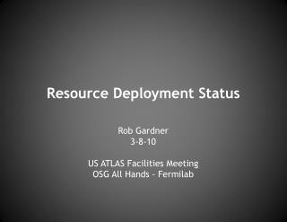 Resource Deployment Status