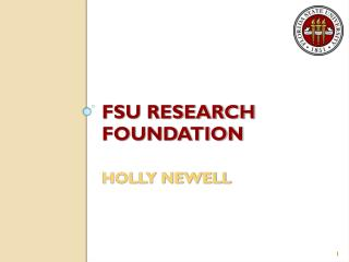 FSU RESEARCH FOUNDATION HOLLY NEWELL