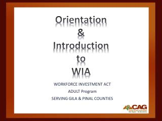 Orientation  &  Introduction  to WIA