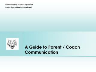 A Guide  to Parent  / Coach    Communication