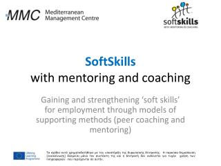 SoftSkills with mentoring and coaching