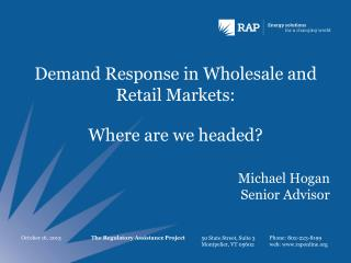 Demand Response in Wholesale and Retail Markets: