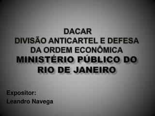 dacar divisão  anticartel  e defesa da ordem econômica ministério público do rio de janeiro