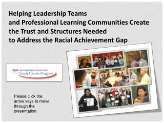 the Trust  and  Structures Needed                      to  Address  the Racial Achievement Gap