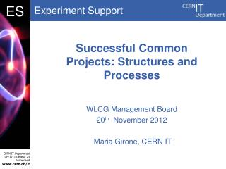 Successful Common Projects: Structures and Processes
