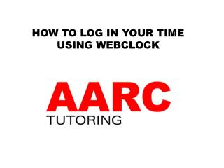 HOW TO LOG IN YOUR TIME USING WEBCLOCK