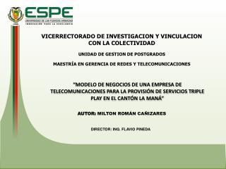 VICERRECTORADO DE INVESTIGACION Y VINCULACION  CON LA COLECTIVIDAD UNIDAD DE GESTION DE POSTGRADOS