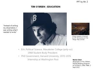TIM O'BRIEN : EDUCATION