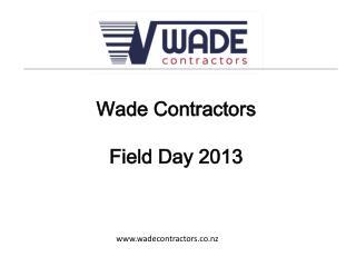 Wade Contractors Field Day 2013