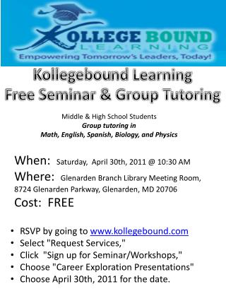 Kollegebou ​ nd  Learning  Free Seminar & Group Tutoring