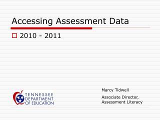 Accessing Assessment Data