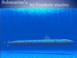 by:Vonderic stanley