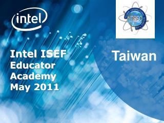 Intel  ISEF  Educator Academy May 2011