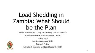 Load Shedding in Zambia: What Should be the Plan