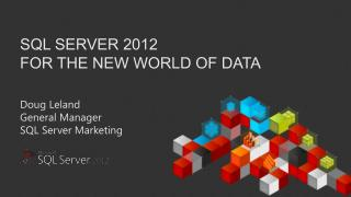 SQL Server 2012  for the new world of data