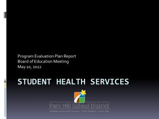STUDENT HEALTH SERVICES